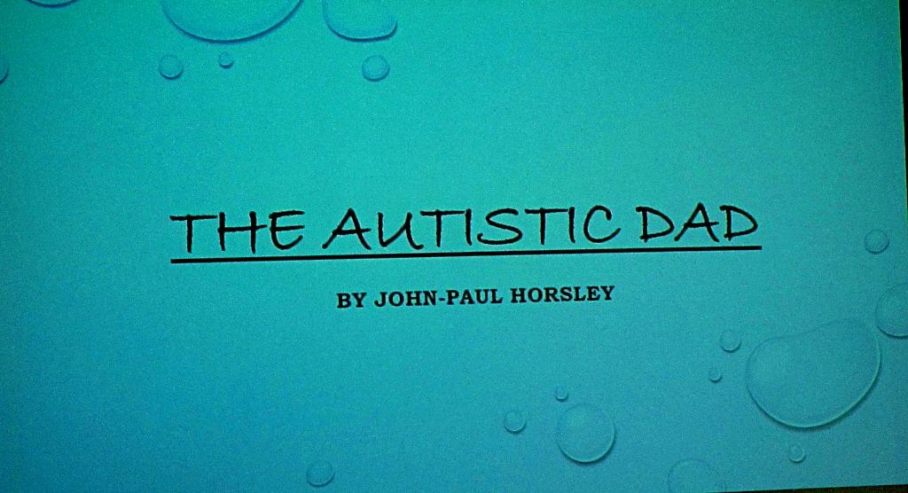 The Autistic Dad