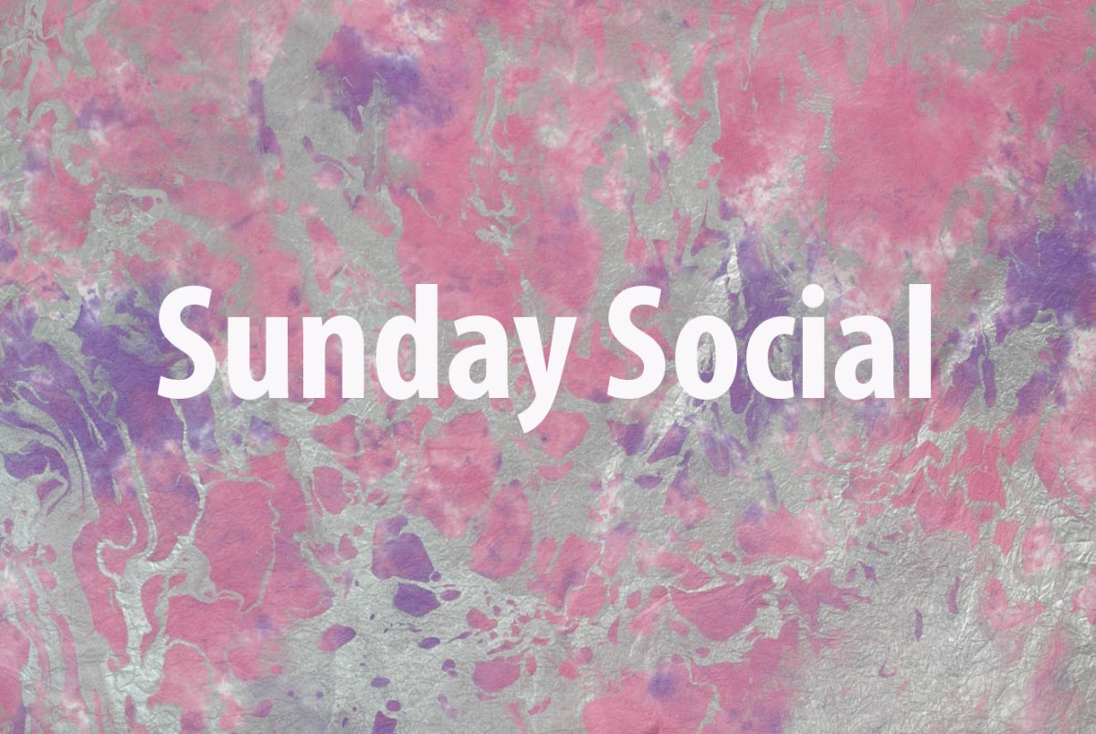 Welcome to Sunday Social